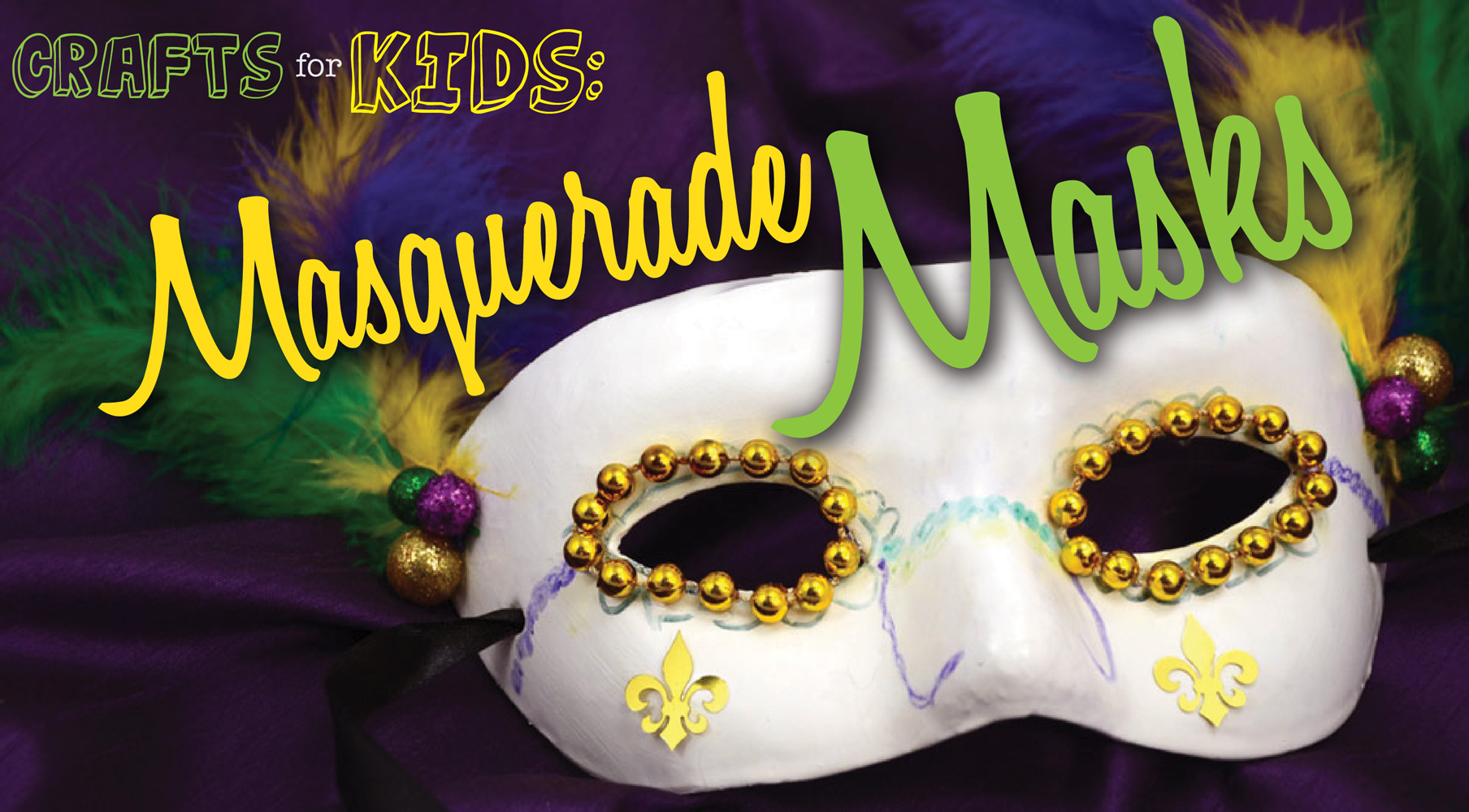 Crafts for Kids: Masquerade Masks
