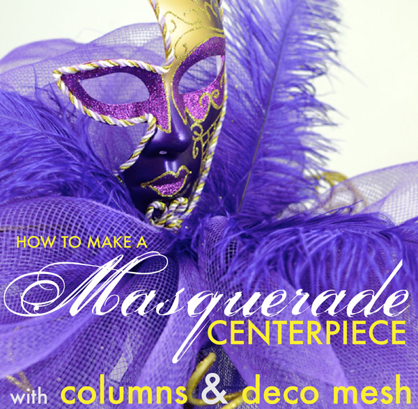 how to make masquerade centerpiece idea deco mesh